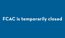 FCAC Temporarily Closed